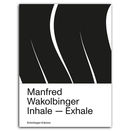 Manfred Wakolbinger. Inhale – Exhale