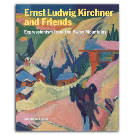 Ernst Ludwig Kirchner and Friends