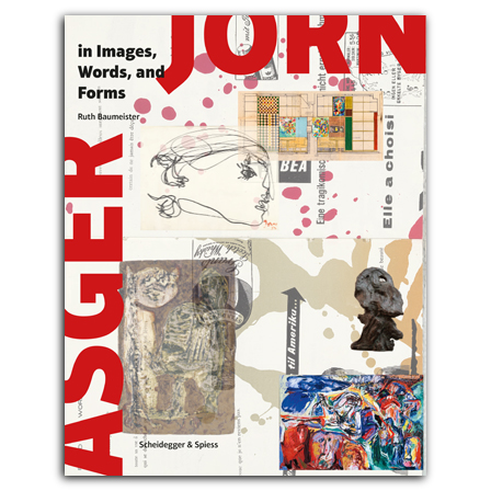 Asger Jorn in Images, Words, and Forms