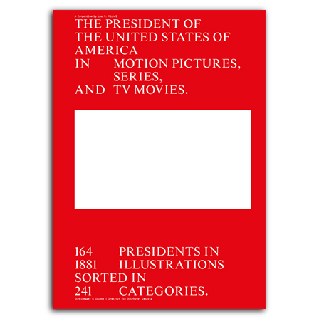 The President of the United States of America in Motion Pictures, Series, and TV Movies