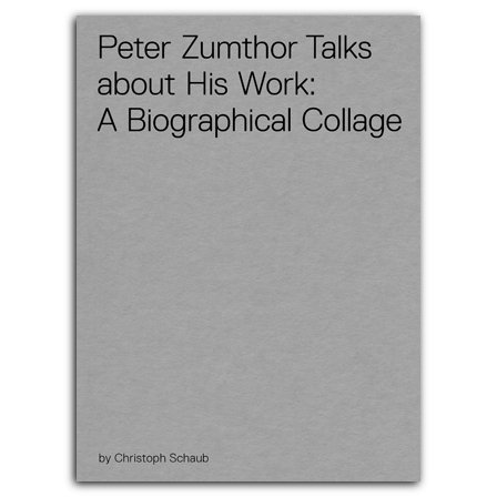 Peter Zumthor Talks About His Work